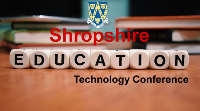 Shropshire Education Technology Conference 2018