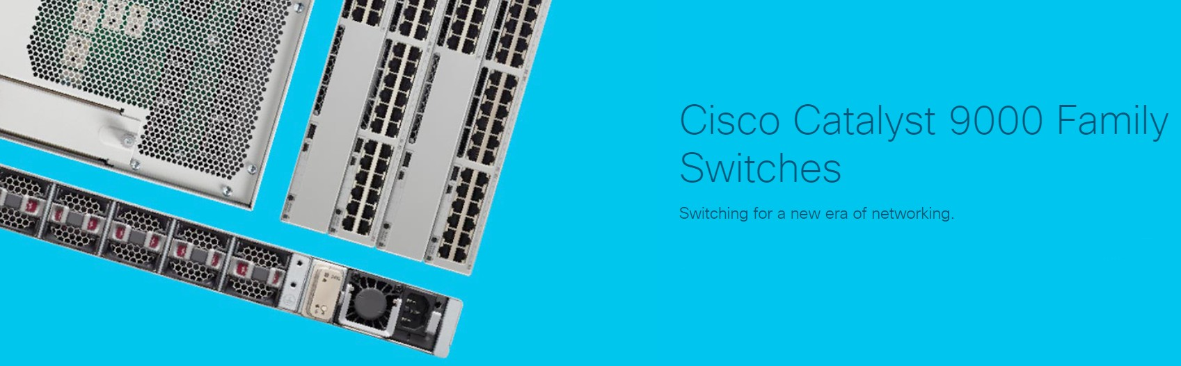 Cisco Catalyst 9000 Family Switches