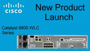 Cisco 9800 Wireless Lan Controller Series